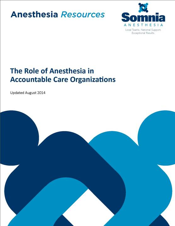 The Role of Anesthesia in ACOs 090314